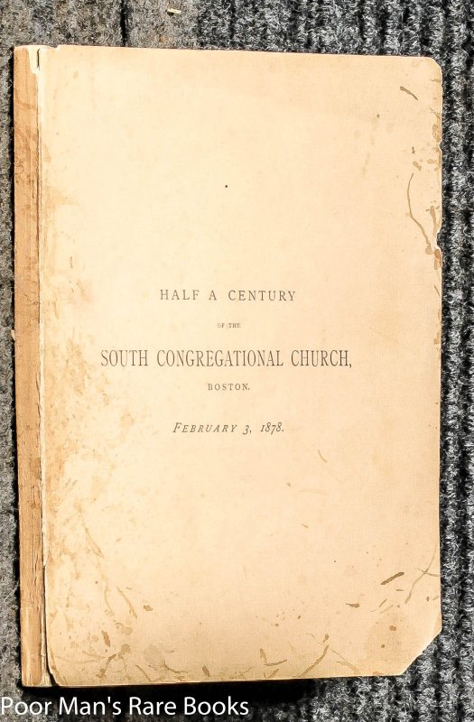 Image for Memorials Of The History For Half A Century Of The South Congregational Church Boston
