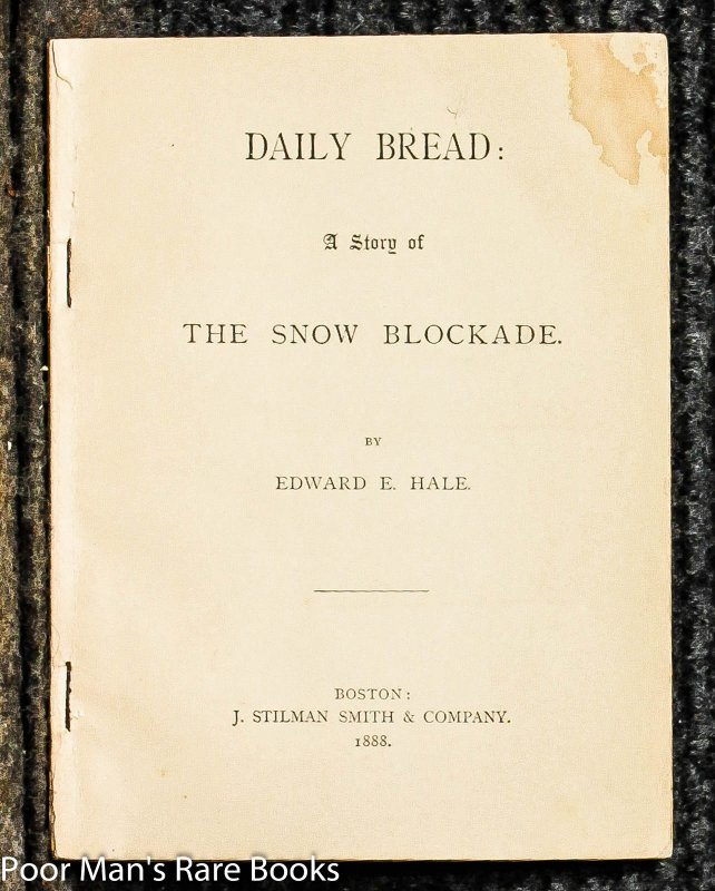 Image for Daily Bread : A Story Of The Snow Blockade Along With Story Of The Prairies [two Items]