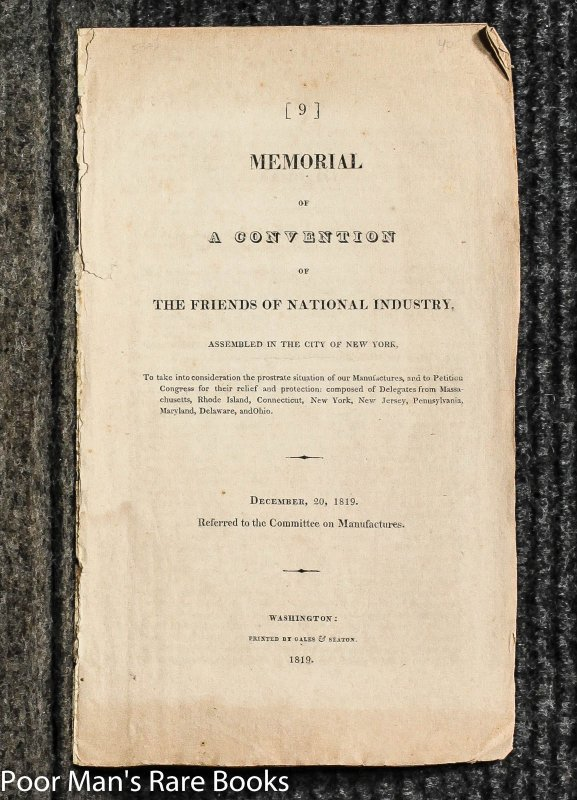 Image for Memorial Of A Convention Of The Friends Of National Industry [pamphlet]
