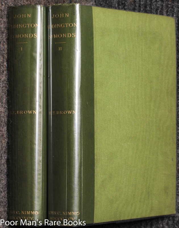 Image for John Addington Symonds: A Biography Compiled From His Papers And Correspondence In Two Volumes
