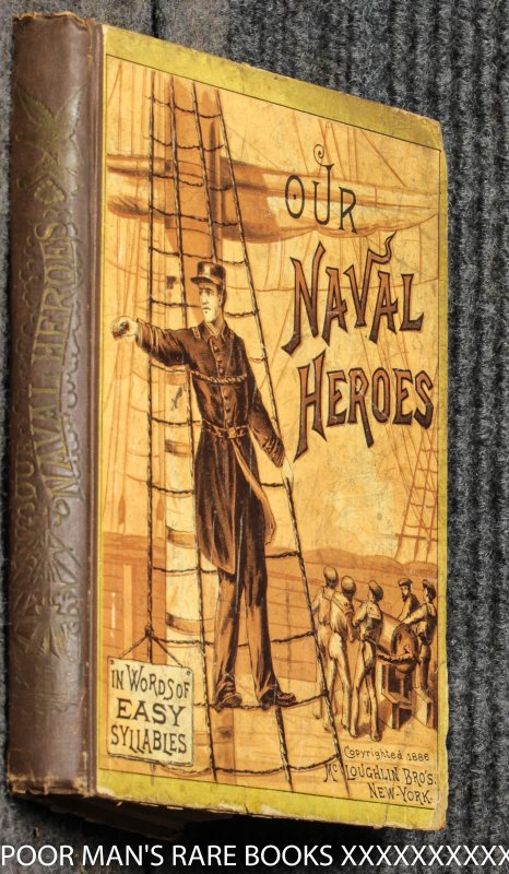 Image for Our Naval Heroes: In Words Of Easy Syllables