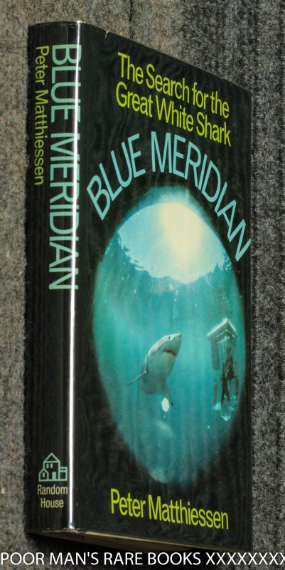 Image for Blue Meridian The Search For The Great White Shark [ Advance Review Copy]