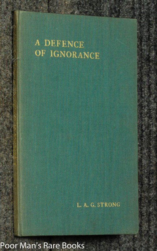 Image for A Defence Of Ignorance [ Presentation Copy]