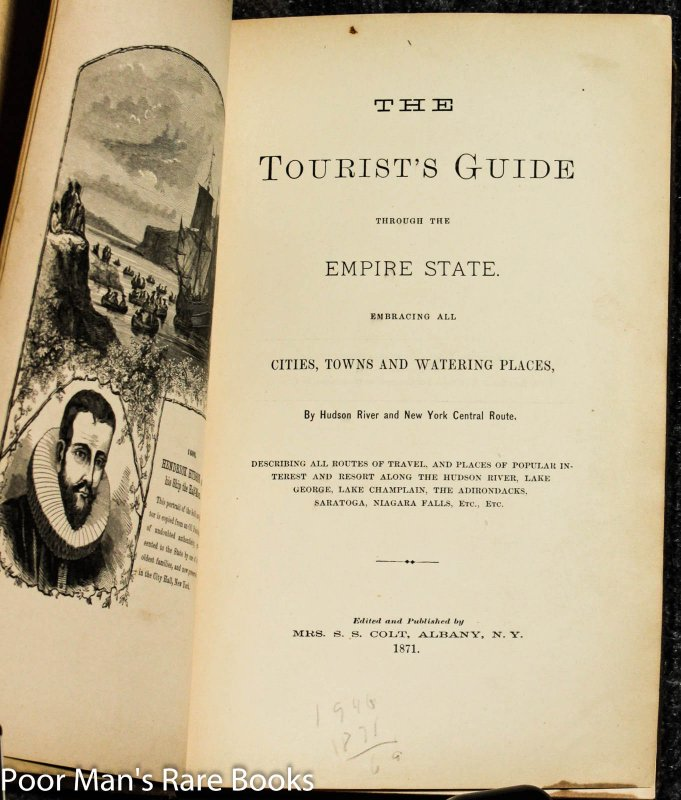 Image for The Tourist's Guide Through The Empire State Embracing All Cities, Towns And Watering Places, By Hudson River And New York Central Route