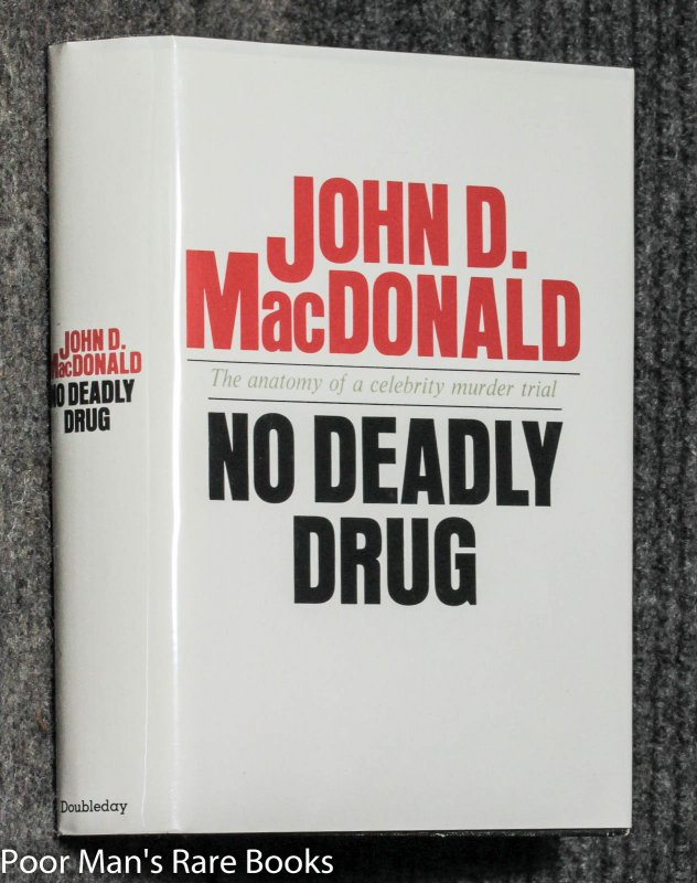 Image for No Deadly Drug [ True Crime, Signed 1st]
