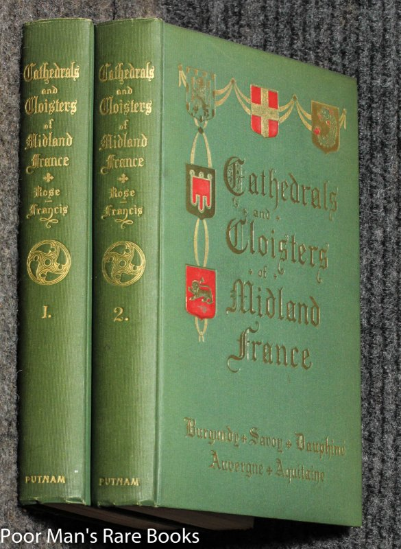 Image for Cathedrals And Cloisters Of Midland France [ct 2 Vols]