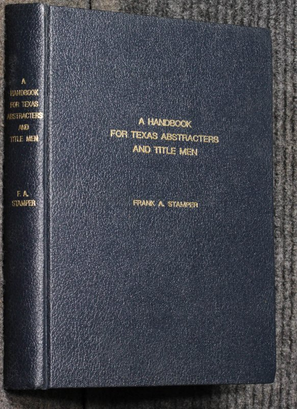 Image for A Handbook For Texas Abstracters And Title Men