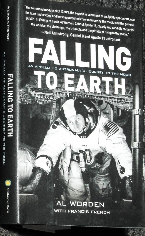 Image for Falling To Earth: An Apollo 15 Astronaut's Journey [ Signed 1st]