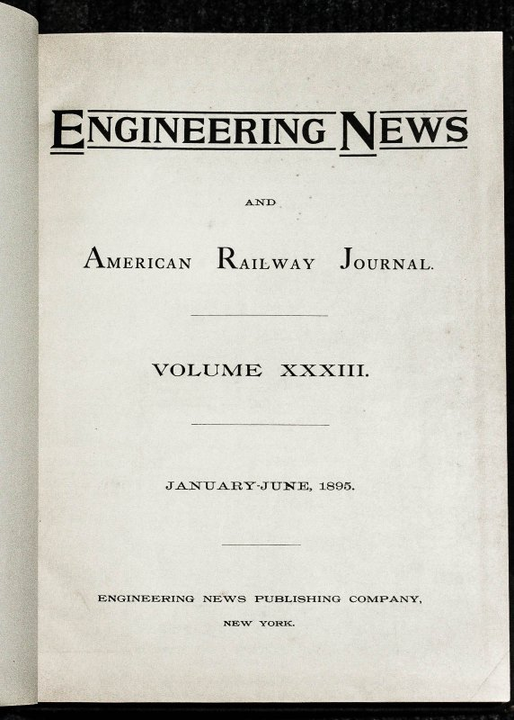 Image for Engineering News And American Railway Journal Vol XXV 1891 Jan-june And Vol XXXIII 1895 Jan-june