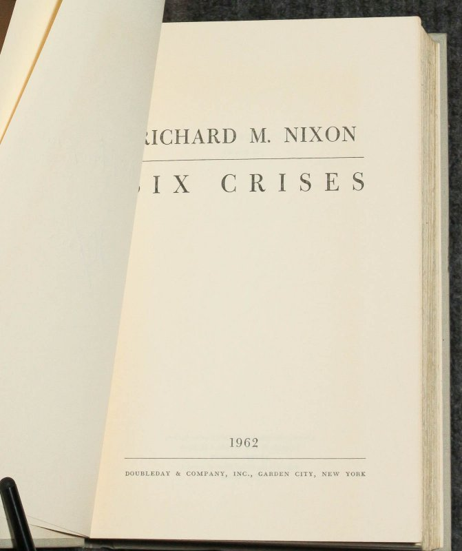 Image for Six Crises [signed and inscribed ny Nixon]  (G)