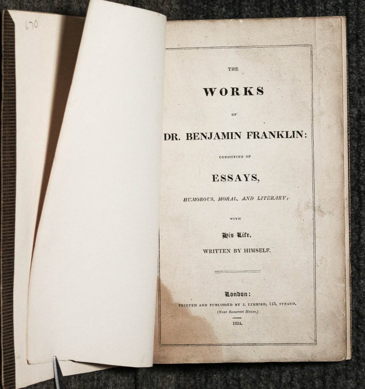 Image for The Works Of Dr. Benjamin Franklin : Consisting Of Essays, Humorous, Moral, And Literary : With His Life, Written By Himself