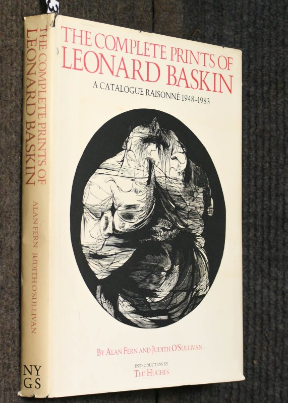 Image for The Complete Prints Of Leonard Baskin. A Catalogue Raisonne 1948-1983