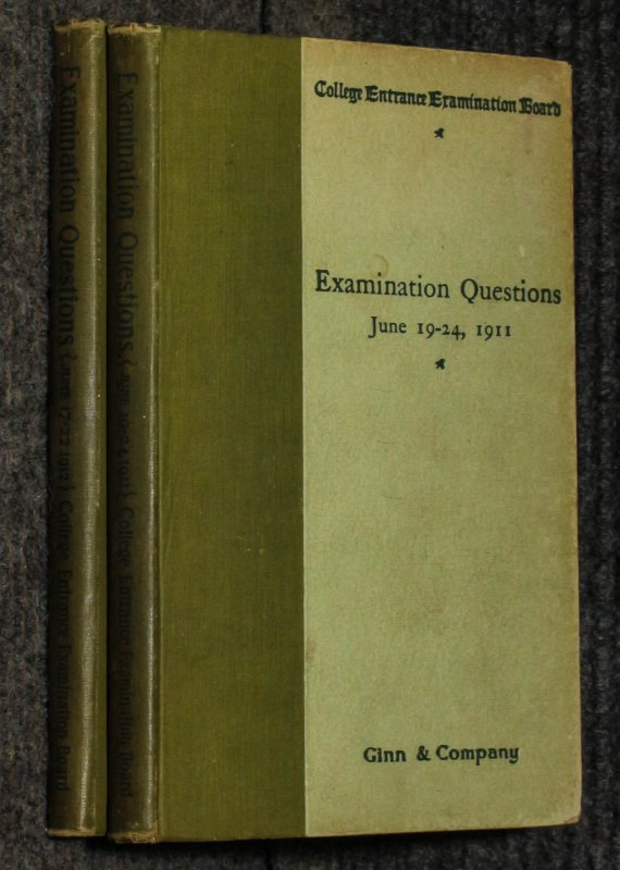 Image for Examination Questions (college Entrance Examination Board) Set At The Examinations Held June 17–11, 1911 ... June 19-22 1912