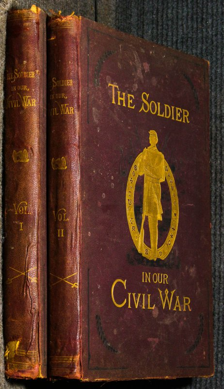 Image for Soldier In Our Civil War, The [ 2 Vols. Complete] Three Title Pages.