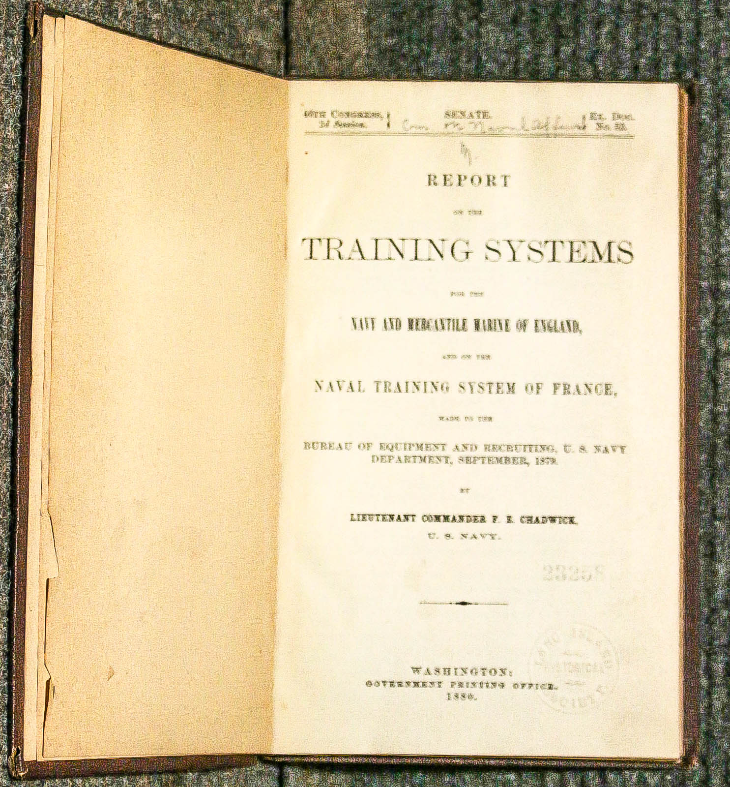 Image for REPORT ON THE TRAINING SYSTEMS FOR THE NAVY AND MERCANTILE MARINE OF ENGLAND AND OF THE NAVAL TRAINING SYSTEM OF FRANCE, MADE TO THE BUREAU OF EQUIPMENT AND RECRUITING, U.S. NAVY DEPARTMENT, SEPTEMBER, 1879