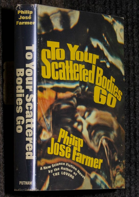 Image for To Your Scattered Bodies Go Science Fiction 1971 Farmer, Philip Jose