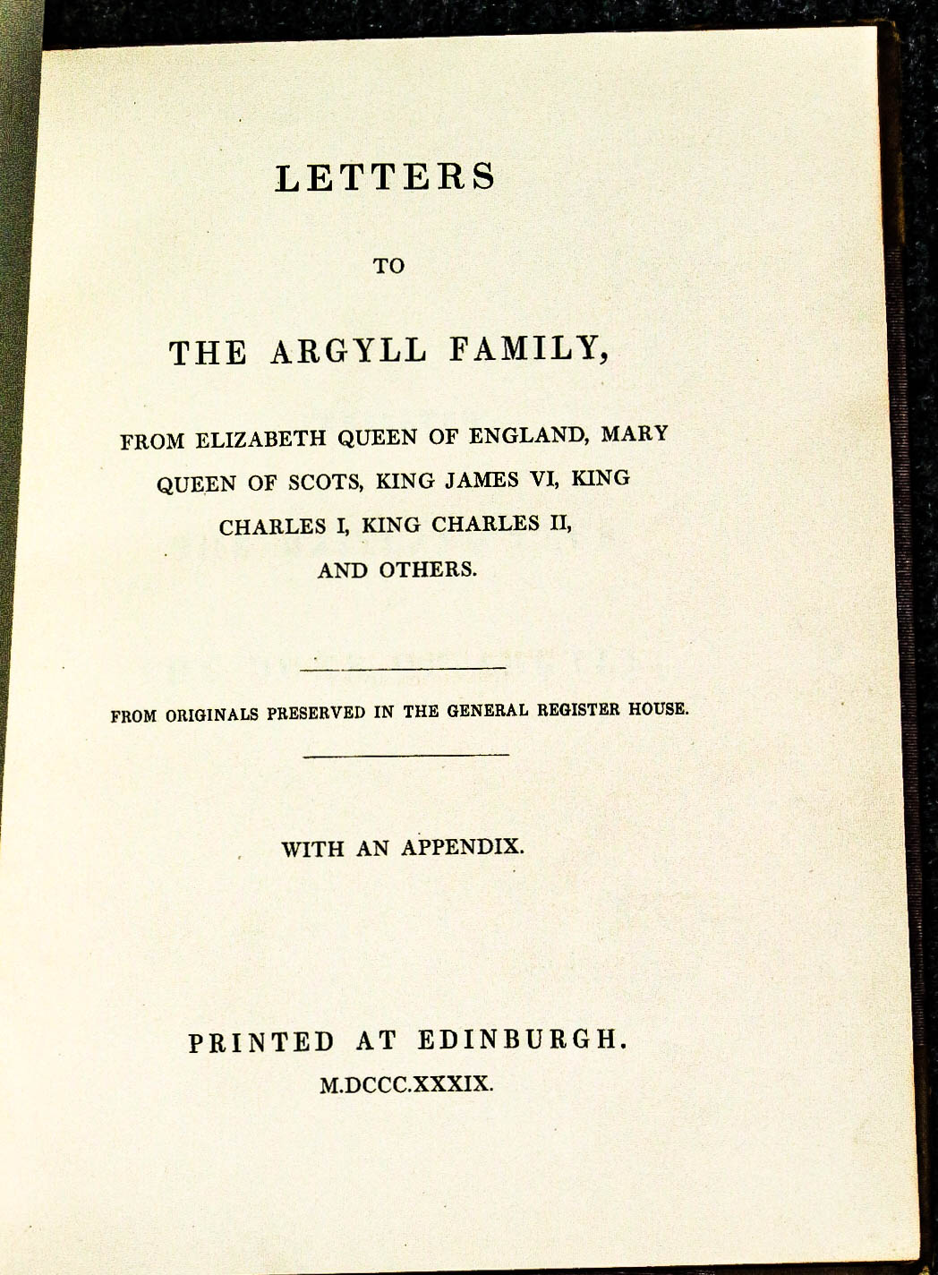 Image for Letters To The Argyll Family, From Elizabeth Queen Of England, Mary Queen Of Scots...[for Maitland Club]