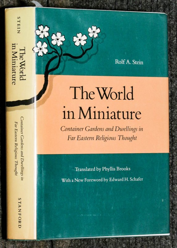 Image for The World In Miniature: Container Gardens And Dwellings In Far Eastern Religious Thought 1990