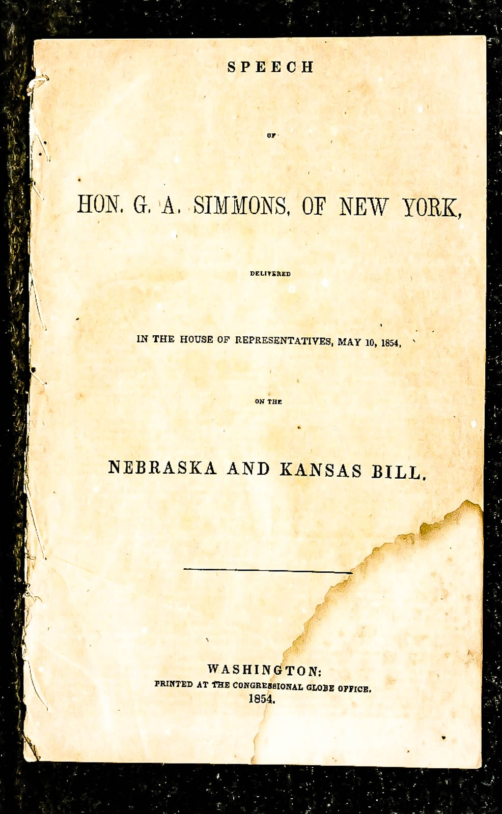 Image for Speech Of Hon. G. A. Simmons, Of New York, ... In The House Of Representatives, May 10, 1854, On The Nebraska And Kansas Bill.