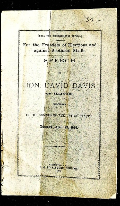 Image for { Lincolniana} For The Freedom Of Elections And Against Sectonal Strife Speech Of Hon David Davis Of Illinois