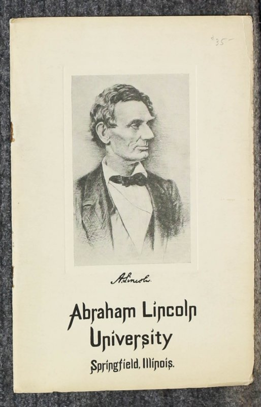 Image for { Lincolniana} Abraham Lincoln University, Springfield Illinois