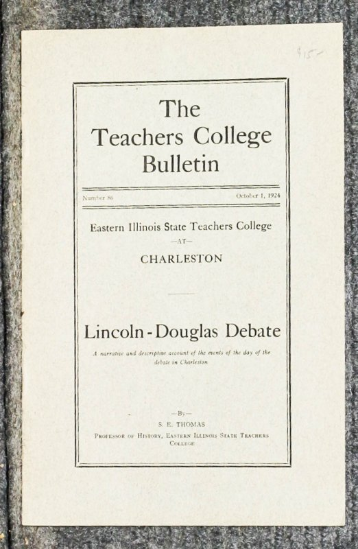 Image for { Lincolniana} Lincoln- Douglas Debate: A Narrative And Descriptive Account Of The Events Of The Day Of The Debate In Charleston