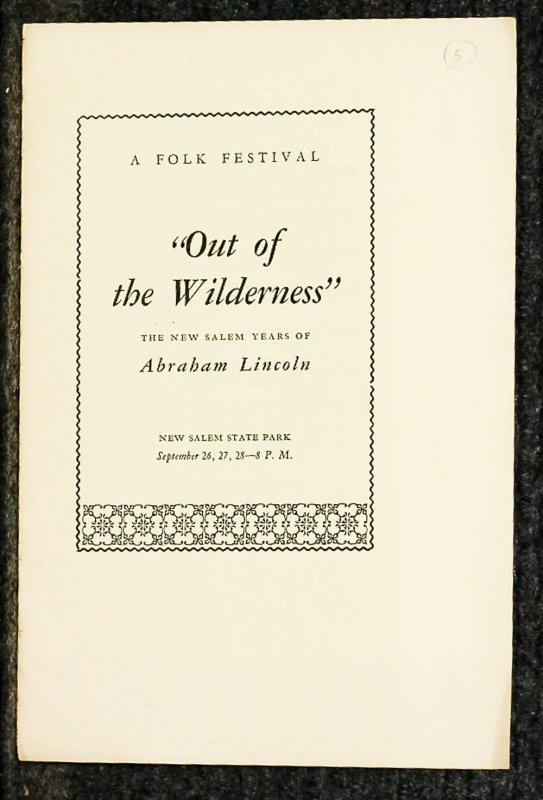 Image for { Lincolniana} Out Of The Wilderness The New Salem Years Of Abraham Incolna Folk Festival