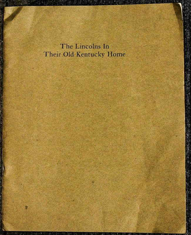 Image for { Lincolniana} The Lincolns In Their Kentucky Home 67/300 Signed Limited