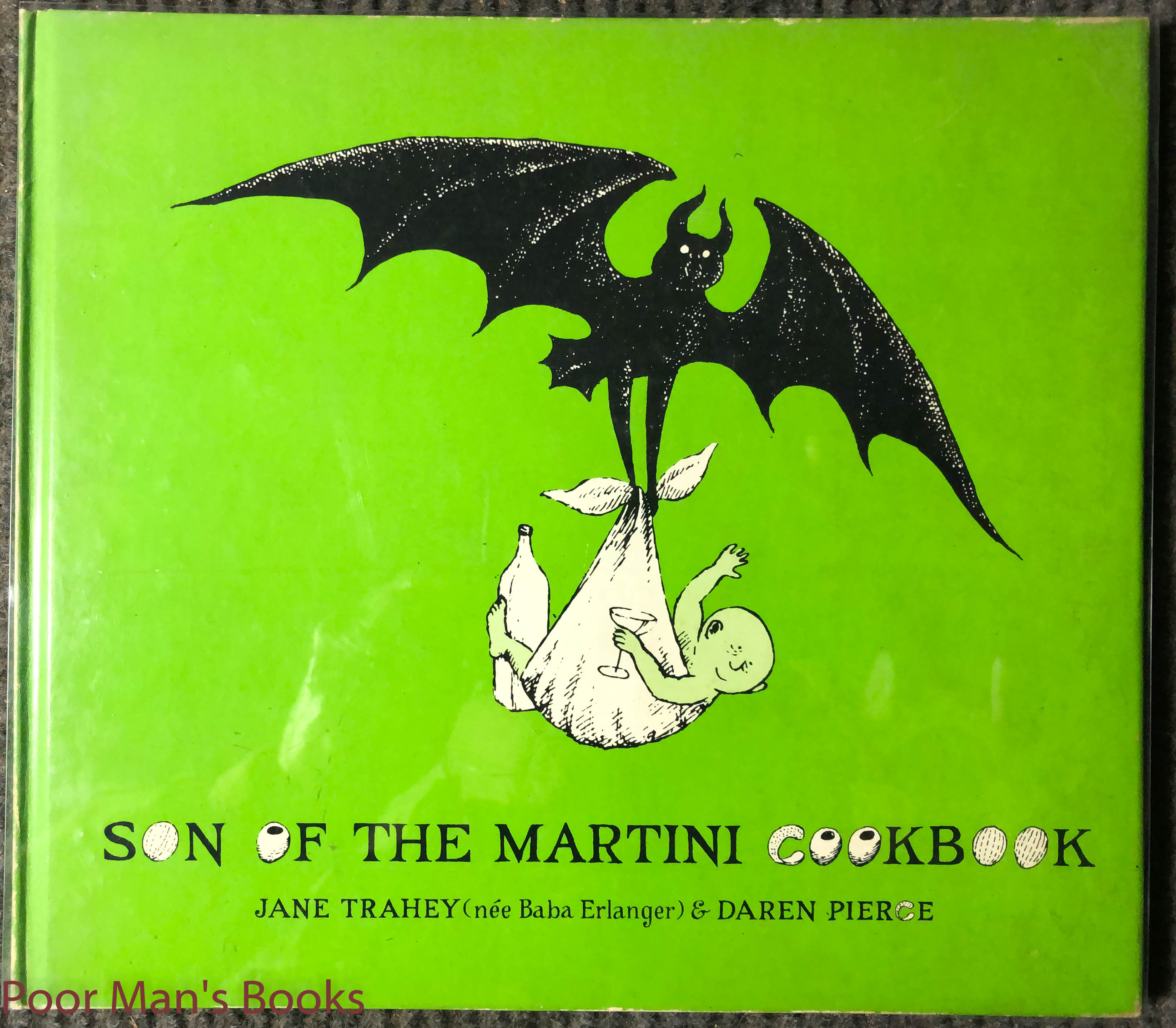 Image for Son Of The Martini Cookbook. Signed On The Author Page By Gorey. Drawing And Inscription In Colored Ink On Flyleaf.