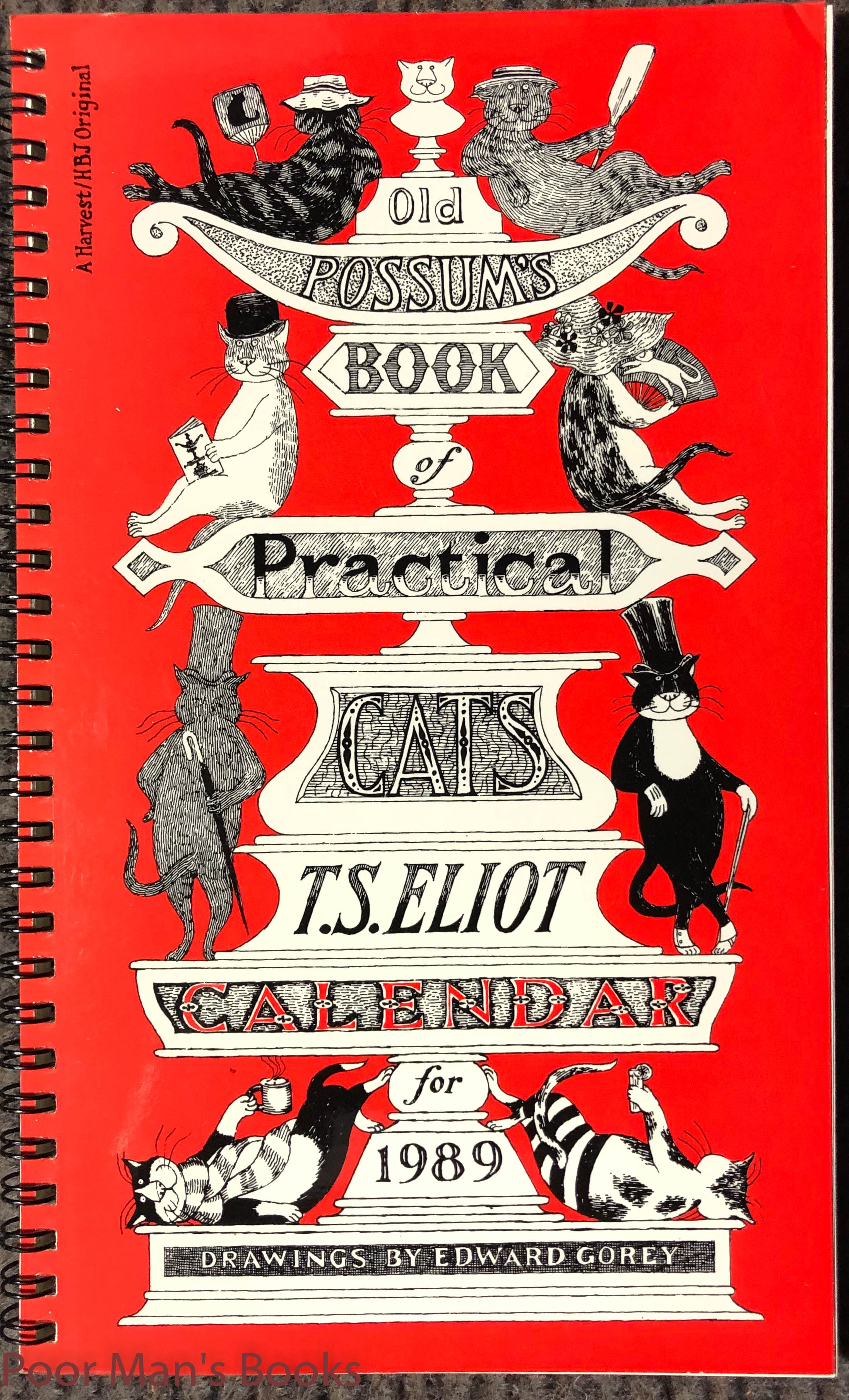 Image for [ Gorey, Edward] Eliot, T. S. Old Possum's Book Of Practical Cats. T. S. Eliot. Calendar For 1989 1st