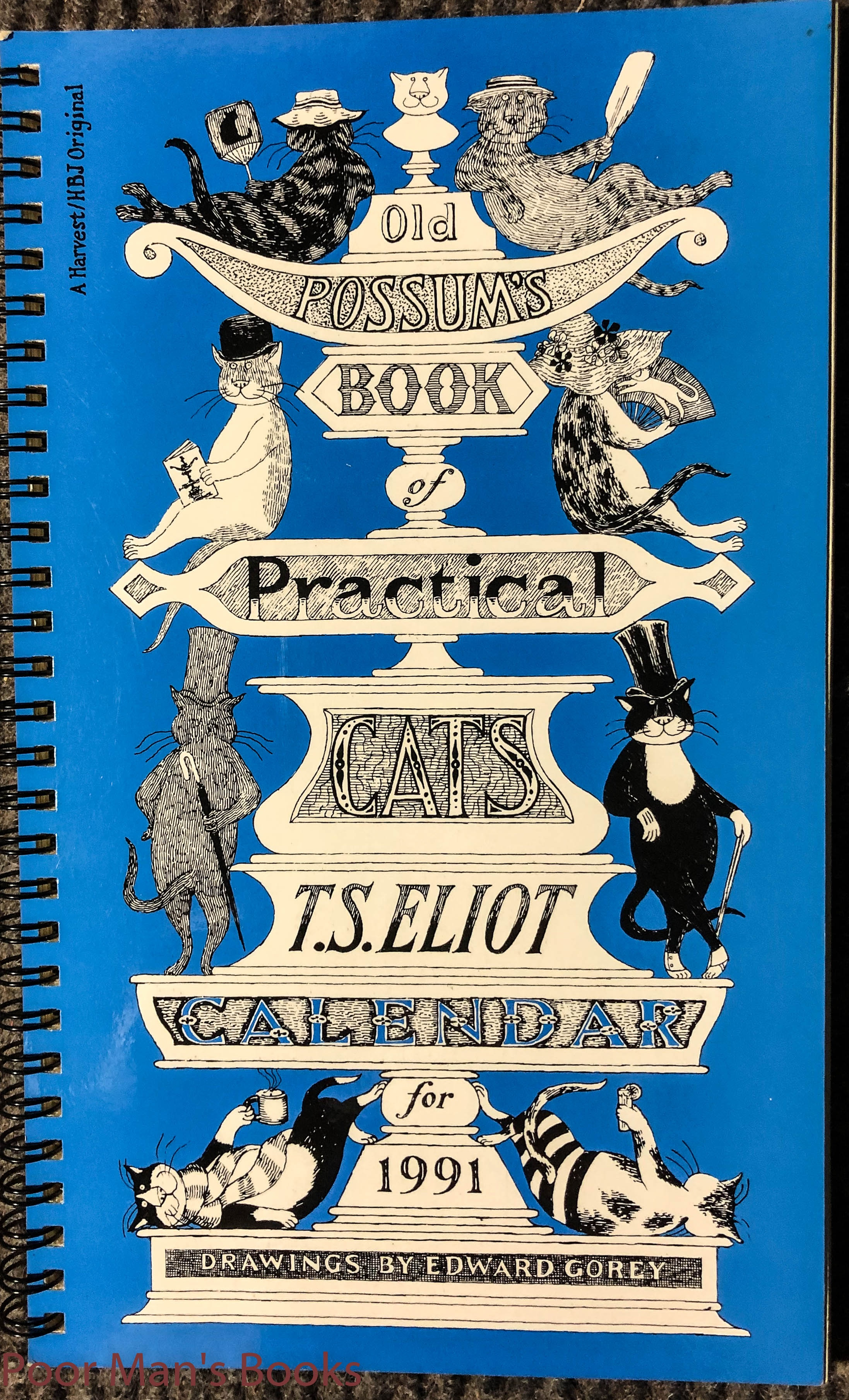 Image for [ Gorey, Edward] Eliot, T. S. Old Possum's Book Of Practical Cats. T. S. Eliot. Calendar For 1991 1st