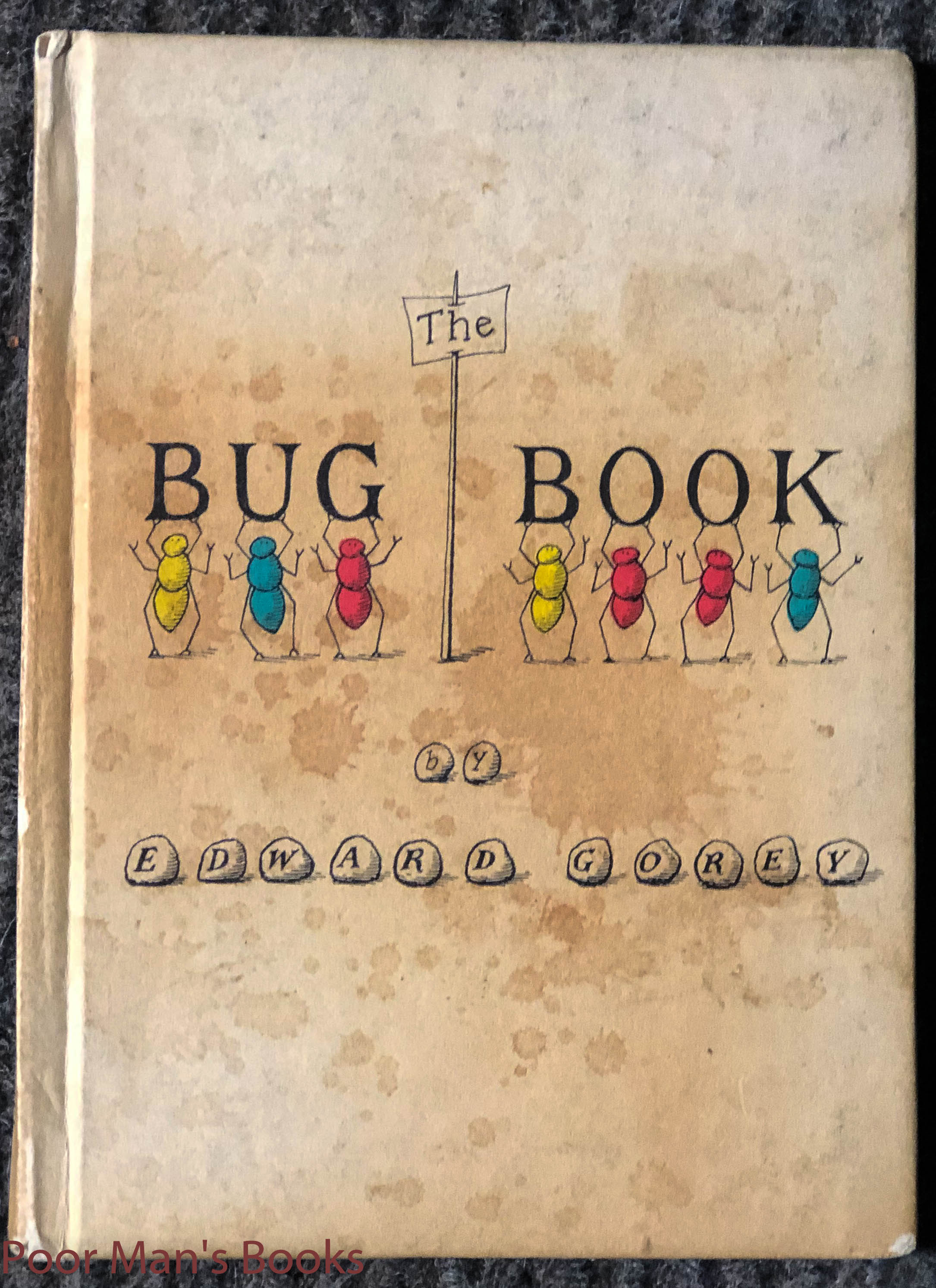 Image for The Bug Book. Inscribed And Signed By Author
