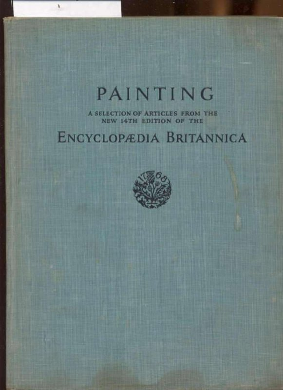 Image for PAINTING: A SELECTION OF ARTICLES FROM THE 14TH EDITION OF THE ENCYCLOPEDIA BRITANNICA