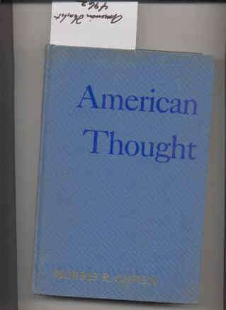 Image for AMERICAN THOUGHT: A CRITICAL SKETCH.