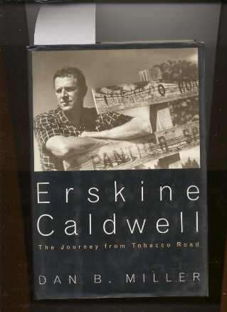 Image for ERSKINE CALDWELL: THE JOURNEY FROM TOBACCO ROAD