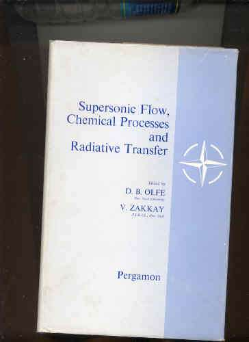 Image for SUPERSONIC FLOW CHEMICAL PROCESSES AND RADIATIVE TRANSFER Advisory Group for Aeronautical Research and Development NATO