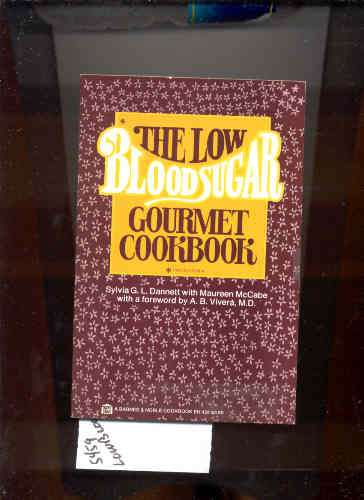 Image for THE LOW BLOOD SUGAR GOURMET COOKBOOK