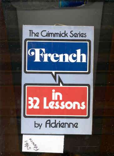 Image for FRENCH IN 32 LESSONS.