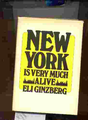Image for NEW YORK IS VERY MUCH ALIVE : A MANPOWER VIEW