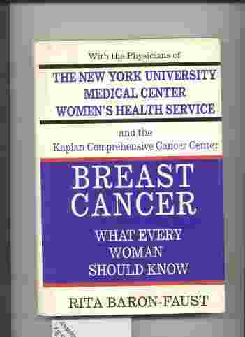 Image for BREAST CANCER - WHAT EVERY WOMAN SHOULD KNOW.