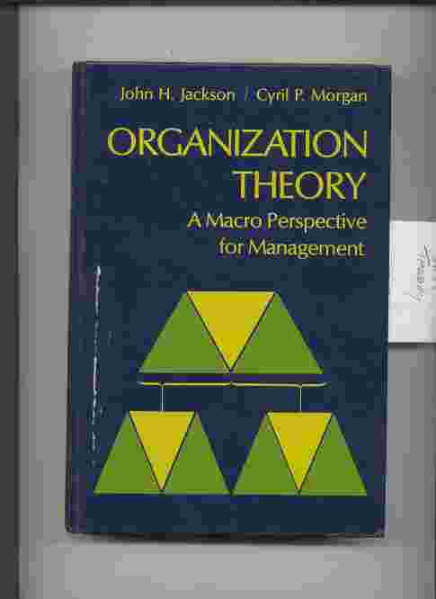 Image for ORGANIZATION THEORY : A MACRO-PERSPECTIVE FOR MANAGEMENT