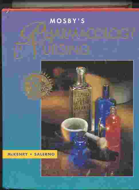 Image for MOSBY'S PHARMACOLOGY IN NURSING (NO. 19)