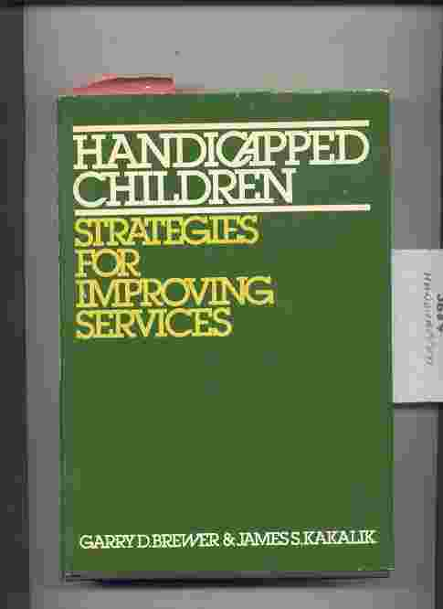 Image for HANDICAPPED CHILDREN: STRATEGIES FOR IMPROVING SERVICES