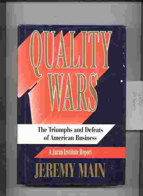 Image for QUALITY WARS: THE TRIUMPHS AND DEFEATS OF AMERICAN BUSINESS