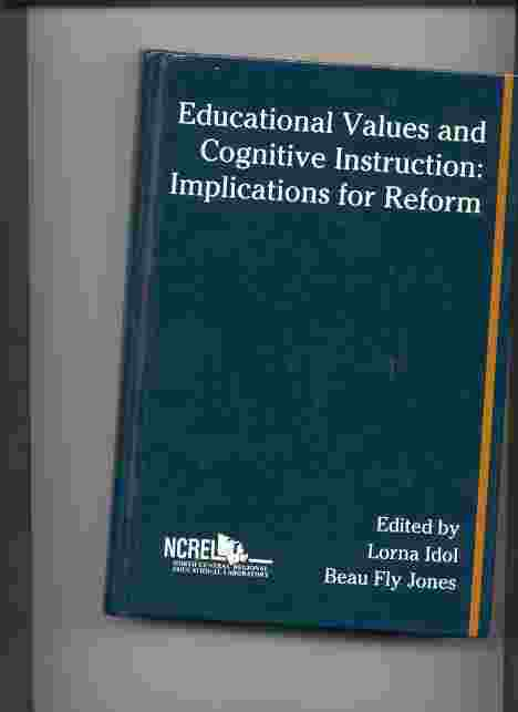 Image for Educational Values and Cognitive Instruction  Implications for Reform