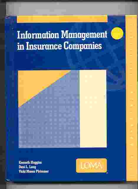 Image for INFORMATION MANAGEMENT IN INSURANCE COMPANIES