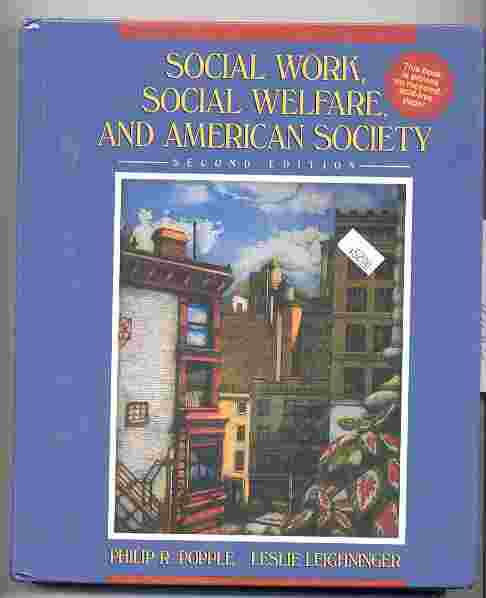 Image for SOCIAL WORK, SOCIAL WELFARE, AND AMERICAN SOCIETY