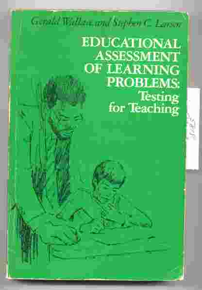 Image for EDUCATIONAL ASSESSMENT OF LEARNING PROBLEMS: TESTING FOR TEACHING