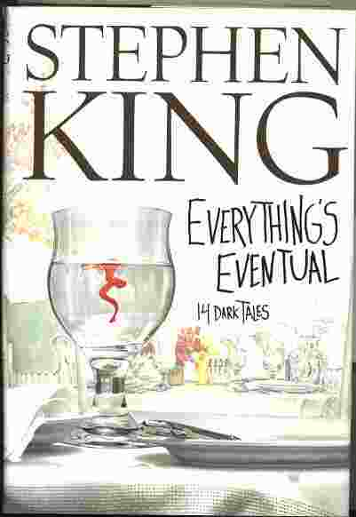 Image for EVERYTHING'S EVENTUAL : 14 DARK TALES