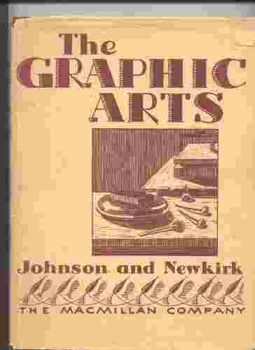 Image for The graphic arts (Industrial arts education series) (Industrial arts education series)